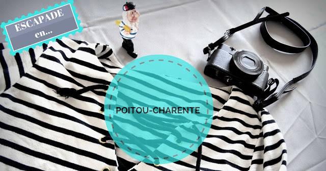 Escapade en Poitou-Charente