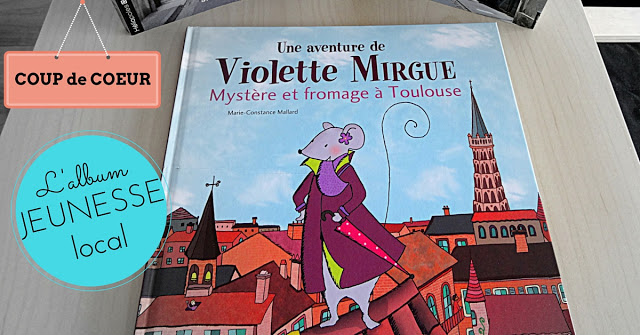 Violette Mirgue à Toulouse album jeunesse coup de coeur