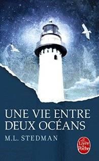 chronique une vie entre deux océans M.L. Stedman