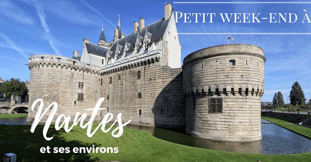 Week end à Nantes Loire Atlantique France