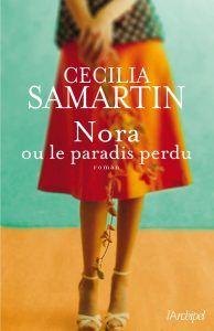 Nora ou le paradis perdu Cecilia Samartin