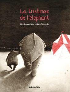 La tristesse de l'éléphant de Nicolas Antona