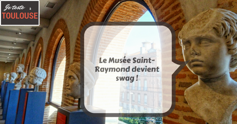 Je-teste-musée-saint-raymond-toulouse