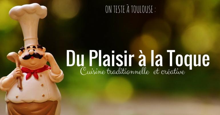avis-restaurant-toulouse-du-plaisir-la-toque