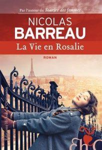Roman feel-good Paris La vie en Rosalie de Nicolas Barreau