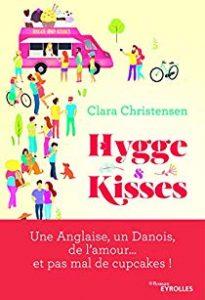 Avis lecteur sur le roman Hygge & Kisses de Clara Christensen