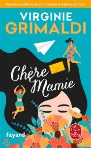 Chronique et avis sur Chère Mamie de Virginie Grimaldi