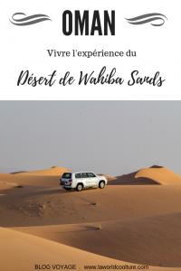 expérience du désert de Wahiba Sands à Oman - Pinterest