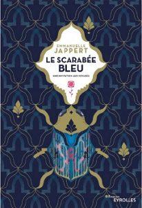 Chronique sur Le Scarabée Bleu d'Emmanuelle Jappert