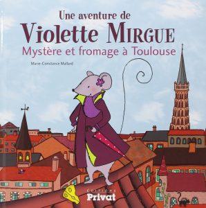 Chronique et avis sur Violette Mirgue à Toulouse