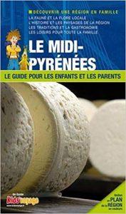 Avis sur le guide Midi-Pyrénées pour les enfants et les parents