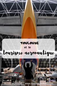 Airbus et Aeroscopia, le tourisme aéronautique à Toulouse