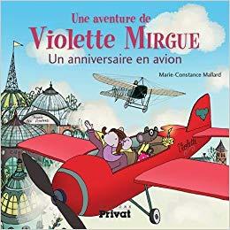 Avis sur l'album jeunesse Violette Mirgue et les avions