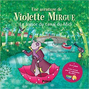 Avis sur l'album jeunesse Violette Mirgue Canal du Midi