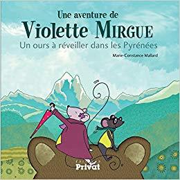 Avis album de jeunesse Violette Mirgue Pyrénées