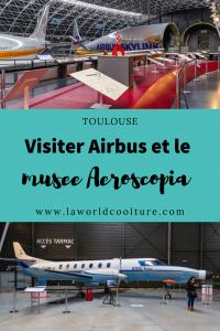 Tourisme industriel à Toulouse avec la visite Airbus et le musée Aeroscopia