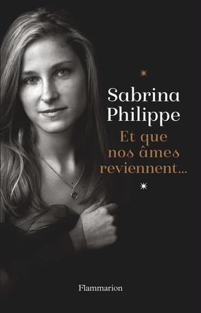 Chronique lecture Et que nos âmes reviennent de Sabrina Philippe