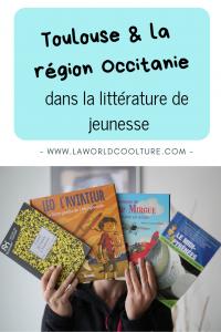 Toulouse et la région Occitanie dans la littérature de jeunesse Pinterest