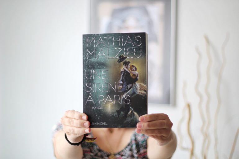 Avis sur Une sirène à Paris de Mathias Malzieu