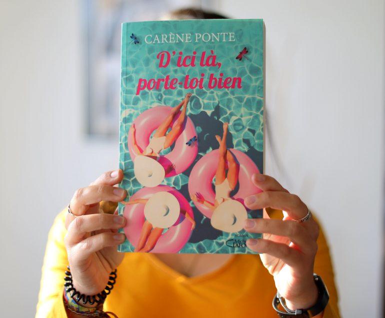 D'ici là, porte-toi bien de Carène Ponte chronique lecture