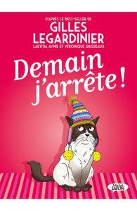 Avis lecteur sur BD Demain j'arrête adaptée du roman de Gilles Legardinier