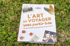 avis lecteur sur l'art de voyager sans partir loin Lonely Planet