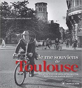documentaire historique Je me souviens de Toulouse