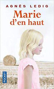 roman en Ariège Marie d'en haut Agnès Ledig