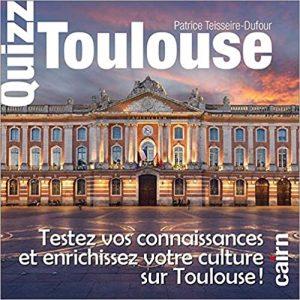 Cadeau pour un toulousain : tester ses connaissances sur Toulouse